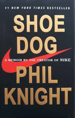 Shoe Dog - Nonfiction/Biography/Budiness