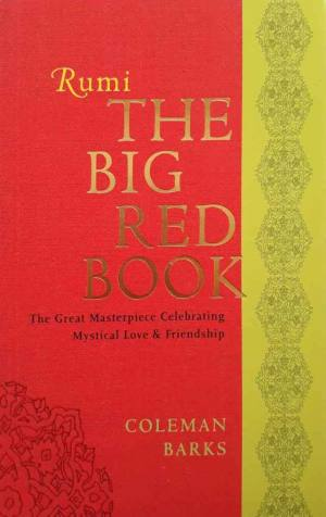 Rumi The Big Red Book - Poetry