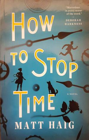 How To Stop Time - Full Text